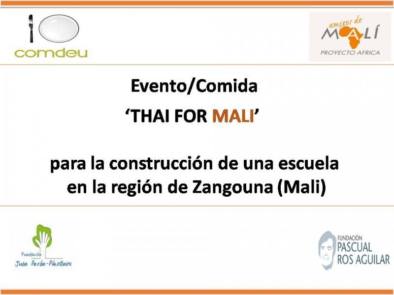 Evento/Comida 'THAI FOR MALI' Para La Construcción De Una Escuela En La Región De Zangouna.